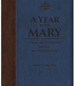 A Year with Mary: Daily Meditations on the Mother of God-0
