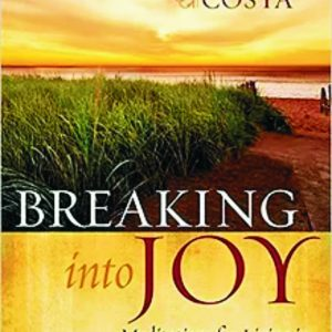Breaking Into Joy by Anne Costa-0